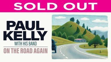 Paul Kelly With His Band - On The Road Again