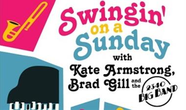 Swingin' On A Sunday with 2340 Big Band - featuring Kate Armstrong & Brad Gill