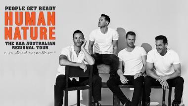 HUMAN NATURE - People Get Ready - The AAA Australian Tour 2021